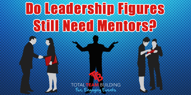 Do Leaders Need Mentors
