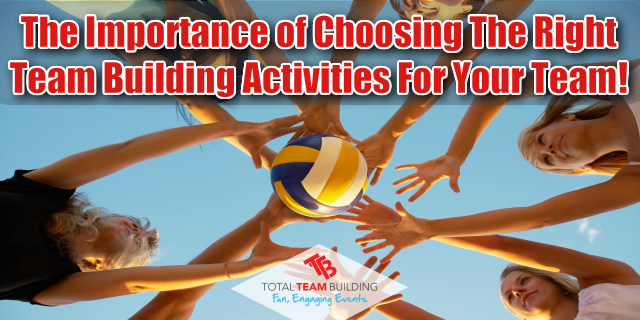 Choosing The Right Team Building Activities