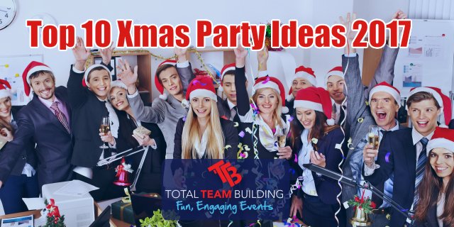Top 10 Xmas Party Ideas For 2017 Total Team Building