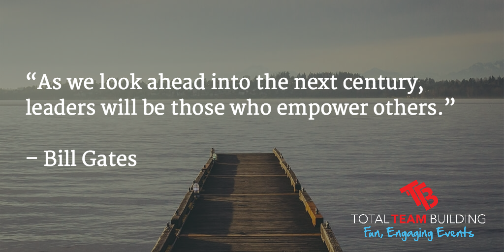 leaders empower others quote