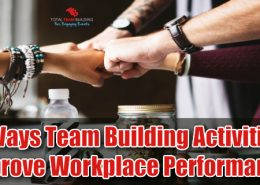3 Ways Team Building Activities Improve Workplace Performance