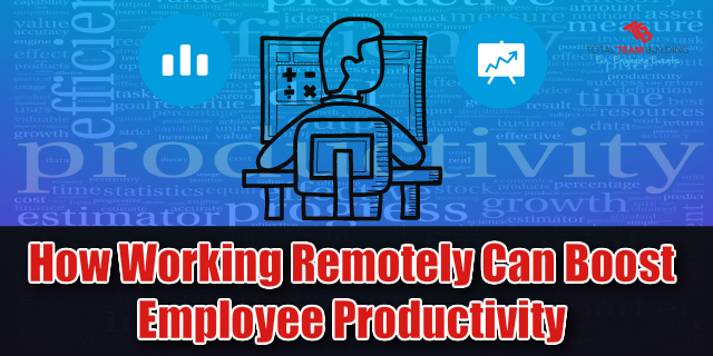 Working Remotely Boost Productivity
