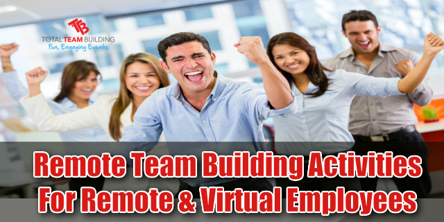Remote Team Building Activities For Virtual Employees
