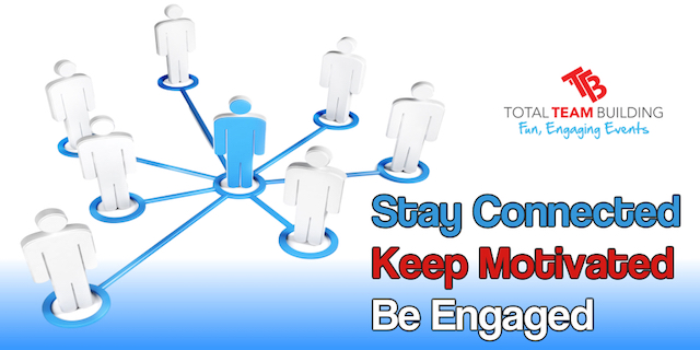 Remote Team Building Stay Connected - Keep Engaged