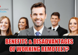 WHAT ARE THE BENEFITS & DISADVANTAGES OF WORKING REMOTELY?